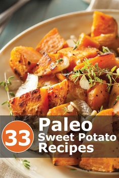 33 #Paleo Nourishing Sweet Potato Recipes anyone can make! Click the image for recipes!