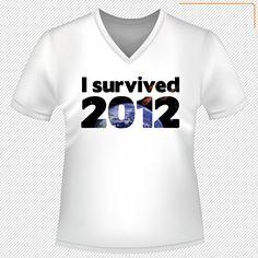 I survived 2012