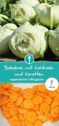 Babybrei mit Kohlrabi und Karotten. Rezept für vegetarischen Mittagsbrei für Babys ab dem 7. Monat.