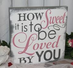 How SWEET is to be LOVED by YOU by TheGingerbreadShoppe on Etsy, $27.95