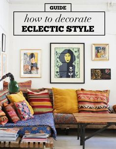 """Got a lot of random things that you love? The eclectic decor style just might be for you. Use pillows with various patterns and color schemes, but pick a common hue that appears in most of them to tie it all together. Love the industrial look? Create """"layers"""" in your space with metal and wood. Then showcase your beloved art with a mix-and-match wall gallery. Glean these and more ideas from eBay's guide to decorating eclectic style."""