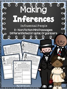 After creating the fiction packet (Making Inferences) , I wanted to expose my students to inferring with non-fiction. I chose 11 interesting and influential people and tried to write about them in a way my students could draw conclusions and make inferences.