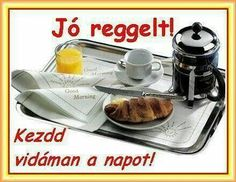 Joelle, Good Morning Good Night, Cooking Recipes, Breakfast, Album, Humor, Quotes, Morning Coffee, Quotations