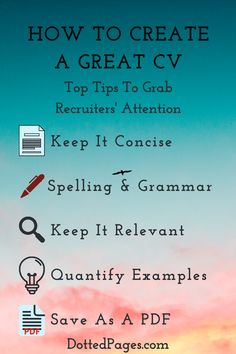 Creating a CV or resume is hard work! Check out my simple tips to get your job search off to a great start and you noticed by recruiters! #jobhunting #work #jobsearch #CV #resume #resumetips #cvtips Cv Tips, Resume Tips, Create A Cv, Dotted Page, Spelling And Grammar, Job Search, Hard Work, Advice, Writing