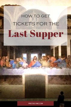 Websites where you can purchase tickets for the Last Supper Da Vinci Last Supper, Get Tickets, Trip Planning, How To Start A Blog, Blogging, Success, How To Plan, Education, Tips