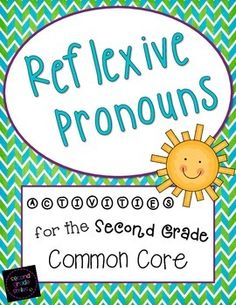 Reflexive Pronouns - includes a noun and reflexive pronoun cut and paste sort, a board game, 16 reflexive pronoun task cards, and five single-page stories with missing reflexive pronouns (students will be asked to fill in the reflexive pronouns from a word bank) $