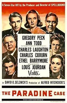 The Paradine Case is a 1947 American courtroom drama film, set in England, directed by Alfred Hitchcock and produced by David O. Selznick. The screenplay was written by Selznick and an uncredited Ben Hecht, from an adaptation by Alma Reville and James Bridie of the novel by Robert Smythe Hichens.[1] The film stars Gregory Peck, Ann Todd, Alida Valli, Charles Laughton, Charles Coburn, Ethel Barrymore and Louis Jourdan.