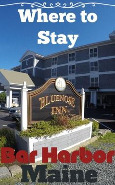 Where to stay in Bar Harbor Maine - The Bluenose Inn. Meg For It