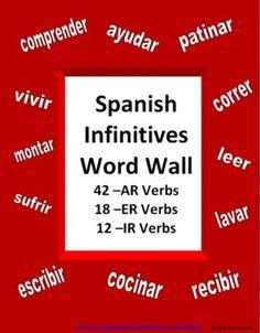 Spanish Verb Word Wall Signs - 72 Infinitive Verbs - 3 sets of common verbs: 42 AR verbs, 18 ER verbs and 12 IR verbs.
