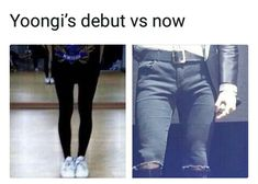 Oppa Suga said that he thought that female idols didn't come close to him because his legs were too feminine. Lol boy is because you are hot as fck hell. Lmao the glow up is real muscular as hell