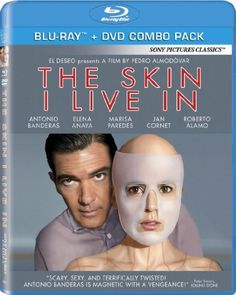 The Skin I Live in (Two-Disc Blu-ray/DVD Combo): http://www.amazon.com/Skin-Live-Two-Disc-Blu-ray-Combo/dp/B006KSAPV0/?tag=prob08-20