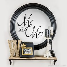 "Take our word for it—vinyl wall quotes and phrases are the easiest way to upgrade your décor! We added ""Mr. & Mrs."" to give this mirror an elegant feel."