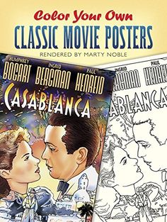 Color Your Own Classic Movie Posters (Dover Art Coloring Book) by Marty Noble http://www.amazon.com/dp/0486448126/ref=cm_sw_r_pi_dp_Xxriub112Z4Y1