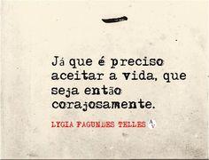 #coragem #vida