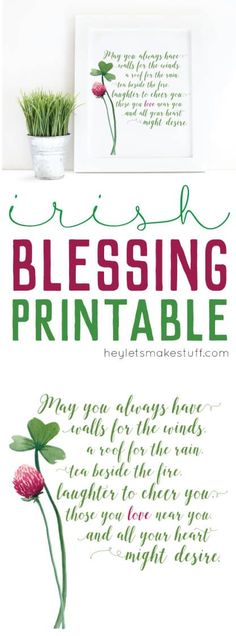 This Irish Blessing Printable is perfect for St. Patrick's Day or any other time when you need a reminder of the blessings in your life.
