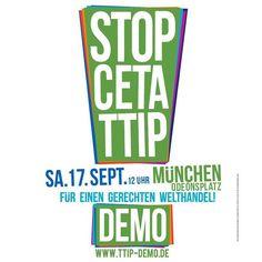#CETA und #TTIP die Abkommen der EU mit Kanada und den USA drohen Demokratie und Rechtsstaatlichkeit zu untergraben. Im Herbst geht diese Auseinandersetzung in die heiße Phase: EU und USA drücken aufs Tempo und wollen TTIP bis zum Jahresende fertig verhandeln.  Kurz vor diesen Entscheidungen tragen wir unseren #Protest gegen CETA und TTIP auf die Straße! Getragen von einem breiten Bündnis demonstrieren weit über hunderttausend Menschen am Samstag den 17. September in sieben Städten darunter…