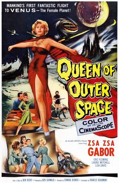'Queen of Outer Space'film poster, 1958.* HOW have I not seen this?!*