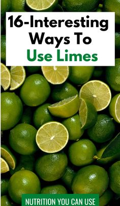 16 Surprising Uses for Limes. Wondering what to do with limes around your home? Well, they're a versatile fruit. There are many different uses for limes, including some unexpected ones. Diet And Nutrition, Lime Recipes Healthy, Growing Lemon Trees, Most Nutritious Foods, Eat Fruit, How To Increase Energy, Health And Wellbeing