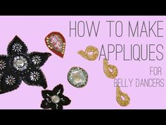▶ How To Make Appliques for Belly Dancers - 3 Ways - YouTube