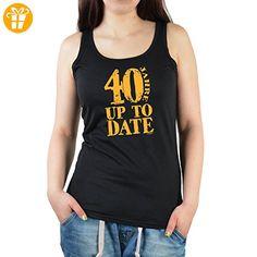 Cooles Tank Top zum 40.Geburtstag Damenshirt : 40 Jahre up to Date - T-Shirt Geburtstag 40 Frauen Gr: M Farbe: schwarz (*Partner-Link)