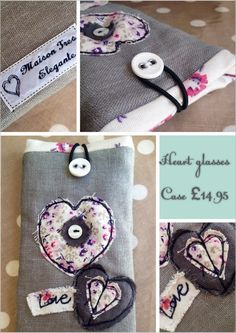 www.facebook.com/MaisonTresElegante Appliquéd glasses case in freehand machine embroidery. Pretty heart design using linen and cotton materials £14.95