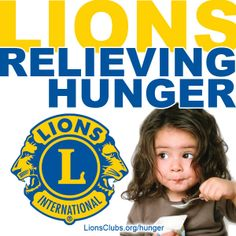 lionsclubs.org/hunger Lions members can download this image and use it for Lions promotional and marketing materials. Leo Club, Lions Clubs International, North Augusta, Lion Poster, Lion Logo, Food Bank, Childhood, Marketing Materials, Scrapbooking Ideas