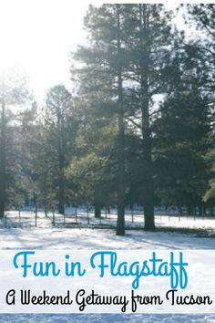 Looking for winter weekend getaway from Tucson or Phoenix? There's plenty of fun in Flagstaff, Arizona.