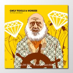 Continuing the #onlyfoolsandhorses series a real favourite: To Hull and Back.   #project366 #illustration #ofah #art #creative #creativity #mixedmedia #mashup #newart #design #designer #graphicdesign #graphics #sketch #sketchbook #portrait #popculture #designinspiration #unclealbert #delboy #rodney #diamonds #tohullandback #british #comedy