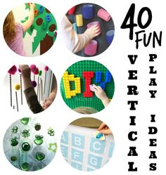 40 Fun Vertical Play Ideas - Vertical Surfaces challenge kids muscles, coordination and motor skills. Check out these DIY Kids activities to take your play on the vertical!