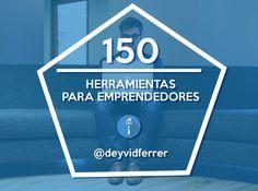 150 Herramientas gratis para emprendedores