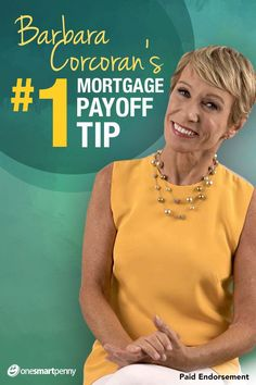 "3 tips to pay off your mortgage from Real Estate expert Barbara Corcoran. Read t. Sue Dean money 3 tips to pay off your mortgage from Real Estate expert Barbara Corcoran. Read the ""Shark Tank"" star's guide on how to pay off your mortgage fas Refinance Mortgage, Mortgage Tips, Mortgage Rates, Mortgage Calculator, Mortgage Companies, Mortgage Payment, Ways To Save Money, Money Tips, Finance"