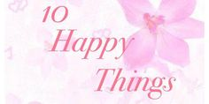 10 happy things Happy Things, Blog, House, Home, Blogging, Homes, Houses