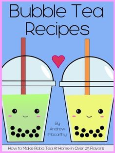 Bubble Tea Recipes: How to Make Boba Tea At Home in Over 25 Delicious Flavors by Andrew Macarthy, http://www.amazon.com/dp/B00847KGQ4/ref=cm_sw_r_pi_dp_5VD4qb153FSRR