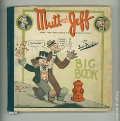 Mutt and Jeff Big Book (1926) 0N GD 2.0    Publisher: Cupples & Leon   Published: January 1926  No dust jacket. Comic strip reprints from 1920-1924. 10-in. x 10.24-in.; black and white; 140 pages; hardcover book. No number or cover price. | eBay