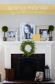 Time to add some color to your mantle with this cheery display. Check out the sweet sign! Via A Bowl Full of Lemons