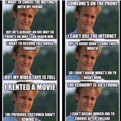 90's kids problem I rented a movie that wasn't reminded hahahah