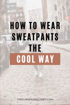 Sweatpants can be styled a variety of different ways, depending on the occasion. You can easily pair them with cool heeled booties and a blazer for a fancier yet relaxed look or you can just put on a cropped tee and cute sneakers and you're good to go. In today's post, I will be sharing with you eleven different ways you can style your sweatpants so you don't look messy or boring.