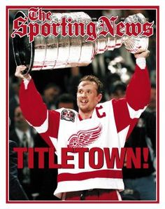 Detroit Red Wings C Steve Yzerman - Stanley Cup Champions - June 16, 1997 - CLICK To Buy Cover Reprint!