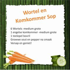 Cucumber and carrot soup Healthy Eating Recipes, Diet Recipes, Healthy Snacks, Diet Meals, 28 Dae Dieet, Dieet Plan, South African Recipes, Day Plan, Eating Plans