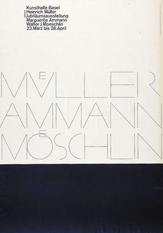 Armin Hofmann – Heinrich Müller / Ammann / Walter J. Moeschlin, Kunsthalle Basel, 1957