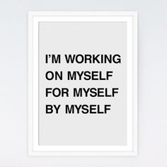 "Motivational Art ""I'm Working On Myself For Myself By Myself"" Printable Art, Quote Posters, Typography Wall Art, Instant Download Art"