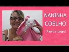COMO FAZER NANINHA COELHO (PASSO A PASSO) - YouTube Primitive Doll Patterns, Baby Shawer, Sewing Projects, Teddy Bear, Make It Yourself, Quilts, Toys, Videos, Youtube