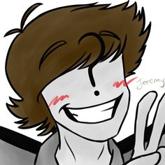 :3 he's so happy! I like when Jeremy is happy because if he's sad......he's all depressed and stuff so yeah. A happy Jeremy is a good Jeremy.