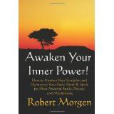 Awaken Your Inner Power! (Perfect Paperback)By Robert Morgen Mind Body Spirit, Self Help, Awakening, Mindfulness, Kindle, Finance, Washington, Meditation, Florida