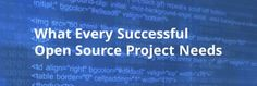 What Every Open Source Project Needs | Open Source Delivers