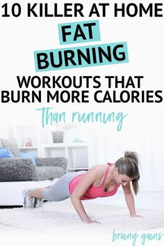 Whether you're trying to lose a lot of weight or just looking to shine a light on those hidden abs, these 10 at home fat burning workouts will give you a run for your money. And the best part? No running is required.