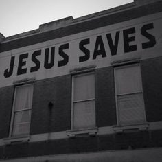If you're looking for a sign. #jesussaves #jesus #saves #signs and #oldbuildings / http://www.contactchristians.com/if-youre-looking-for-a-sign-jesussaves-jesus-saves-signs-and-oldbuildings/