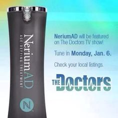"NeriumAD features on ""The Doctors"". Monday Jan 6, 2014 NO other product can come close to these kind of results. Contact me for more info. Mrsschraut@gmail.com Www.youngnskin.nerium.com"