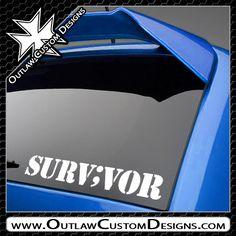 Semicolon Project - Survivor - Outlaw Custom Designs, LLC
