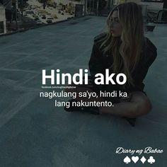 Masyado kang malandi! Memes Pinoy, Memes Tagalog, Pinoy Quotes, Tagalog Love Quotes, Tagalog Quotes Patama, Tagalog Quotes Hugot Funny, Hurt Quotes, Jokes Quotes, Funny Hugot